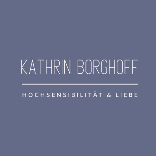 Kathrin Borghoff - Hochsensibilität & Liebe